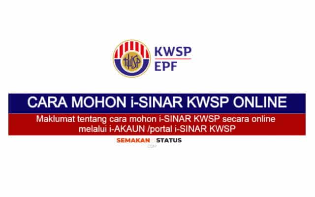 Cara mohon i-SINAR KWSP secara online